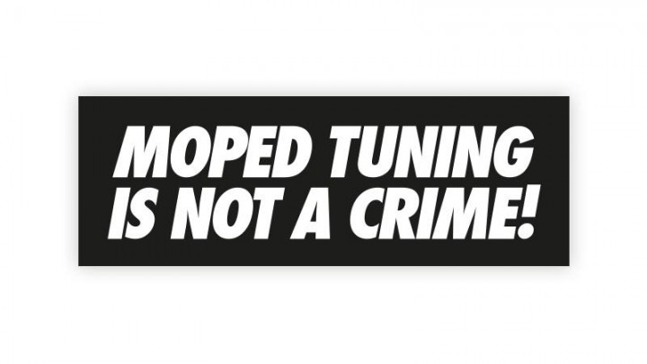 Aufkleber Moped Tuning is not a Crime 2015